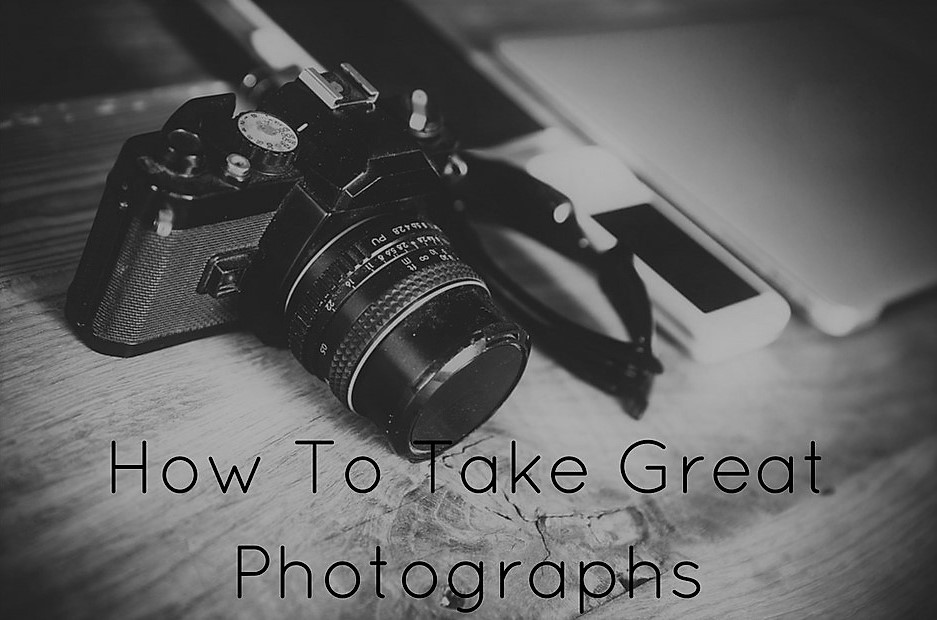 how-to-take-great-photographs1